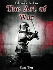 THE ART OF WAR - Revised Edition of Original Version ebook by Sun Tzu