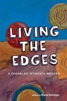 Living the Edges ebook by Diane Driedger