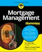 Mortgage Management For Dummies ebook by Eric Tyson, Robert S. Griswold