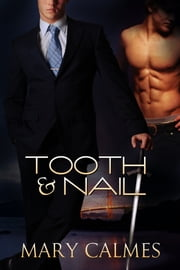 Tooth & Nail ebook by Mary Calmes