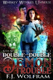 Double-Double Demon Trouble ebook by F.J. Wolfram, S.M. Blooding