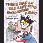 There Was an Old Lady Who Swallowed a Bat! audiobook by Lucille Colandro