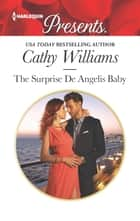 The Surprise De Angelis Baby ekitaplar by Cathy Williams