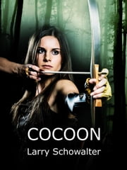 Cocoon ebook by Larry Schowalter