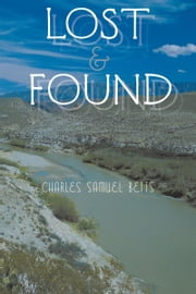 Lost and Found ebook by Charles Samuel Betts