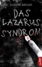 Das Lazarus-Syndrom ebook by Guido M. Breuer