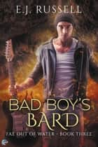 Bad Boy's Bard ekitaplar by E.J. Russell