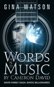 Words and Music by Cameron David ebook by Gina Watson