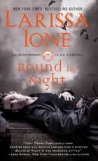 Bound by Night ebook by Larissa Ione