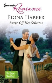 Swept Off Her Stilettos ebook by Fiona Harper