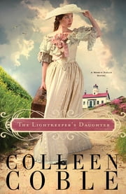The Lightkeeper's Daughter ebook by Colleen Coble
