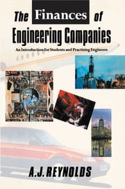 The Finances of Engineering Companies ebook by Alan James Reynolds