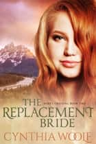 The Replacement Bride ebook by