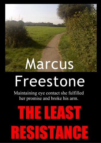 The Least Resistance ebook by Marcus Freestone