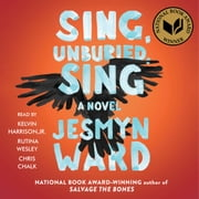Sing, Unburied, Sing - A Novel Áudiolivro by Jesmyn Ward