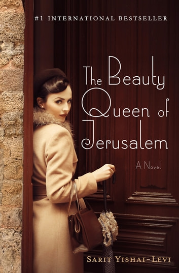 The Beauty Queen of Jerusalem - A Novel ebook by Sarit Yishai-Levi