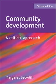 Community development ebook by Ledwith,Margaret