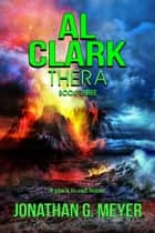 Al Clark-Thera - Al Clark, #3 ebook by Jonathan G. Meyer