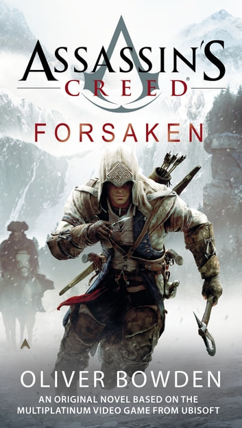 Assassin's Creed: Forsaken ebook by Oliver Bowden
