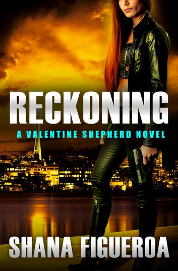 Reckoning ebook by Shana Figueroa