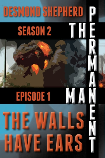 The Walls Have Ears ebook by Desmond Shepherd