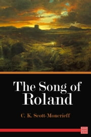 The Song of Roland ebook by C. K. Scott-Moncrieff