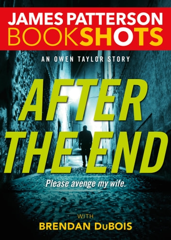 After the End - An Owen Taylor Story ebook by James Patterson
