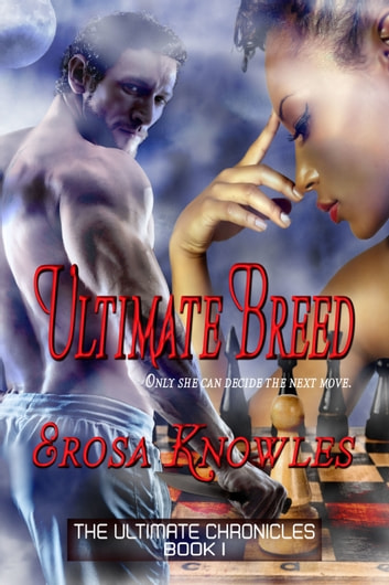 Ultimate Breed ebook by Erosa Knowles