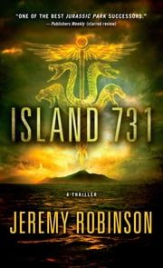 Island 731 ebook by Jeremy Robinson