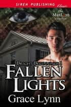 Fallen Lights ebook by Grace Lynn