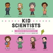 Kid Scientists - True Tales of Childhood from Science Superstars audiobook by David Stabler