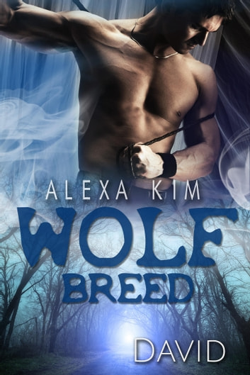 Wolf Breed - David (Band 7) eBook by Alexa Kim