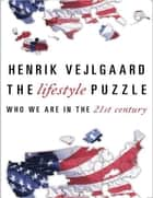 The Lifestyle Puzzle ebook by Henrik Vejlgaard
