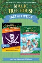 Magic Tree House Fact & Fiction: Pirates ebook by Mary Pope Osborne, Will Osborne, Sal Murdocca