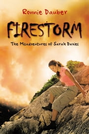 Firestorm - The Misadventures of Sarah Davies ebook by Ronnie Dauber