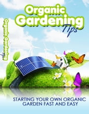 Organic Gardening ebook by Anonymous