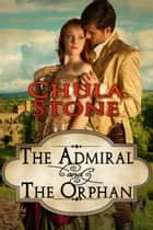 The Admiral and the Orphan ebook by Chula Stone