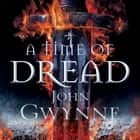 A Time of Dread Audiolibro by John Gwynne, Damian Lynch