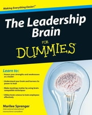 The Leadership Brain For Dummies ebook by Marilee B. Sprenger