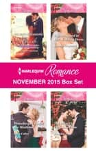 Harlequin Romance November 2015 Box Set - An Anthology ebook by Scarlet Wilson, Cara Colter, Kandy Shepherd,...