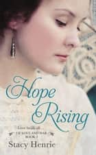 Hope Rising ebook by Stacy Henrie