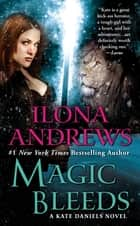 Magic Bleeds 電子書 by Ilona Andrews