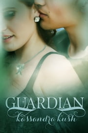 Guardian ebook by Kassandra Kush