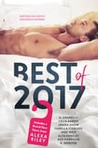 Best of 2017 ebook by Alexa Riley, Celia Aaron, A. Zavarelli,...
