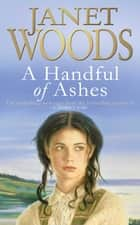 A Handful of Ashes eBook by Janet Woods