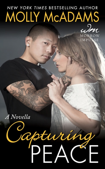 Capturing Peace - A Novella ebook by Molly McAdams
