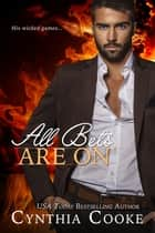 All Bets Are On ebook by Cynthia Cooke