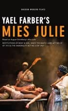 Mies Julie ebook by Yael Farber