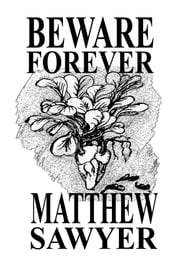 Beware Forever ebook by Matthew Sawyer