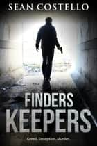 Finders Keepers ebook by Sean Costello